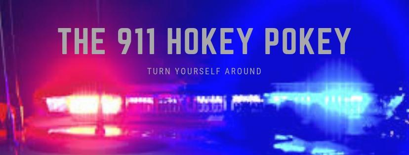 The 911 Hokey Pokey