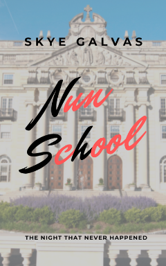 Nun School; The Night That Never Happened
